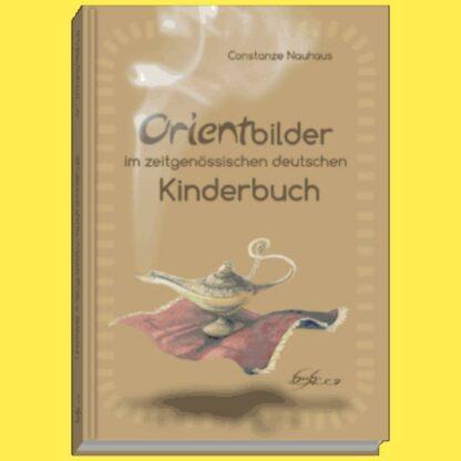 Orientbilder im Kinderbuch